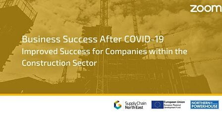 Business Success After COVID19 – Improved Success for Companies within the Construction Sector